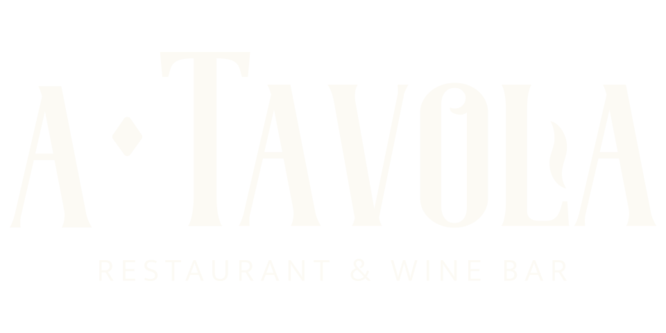a Tavola ~ Restaurant & Wine Bar